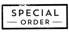 Special Orders / Quotes